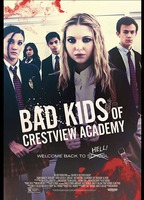 Bad kids go to crestview academy faeeae49 boxcover